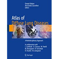 Atlas of Diffuse Lung Diseases: A Multidisciplinary Approach