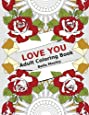Love You: Adult Coloring Book