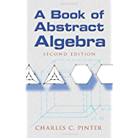 A Book of Abstract Algebra: Second Edition (English Edition)