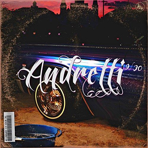 Andretti 9/30 [Explicit]