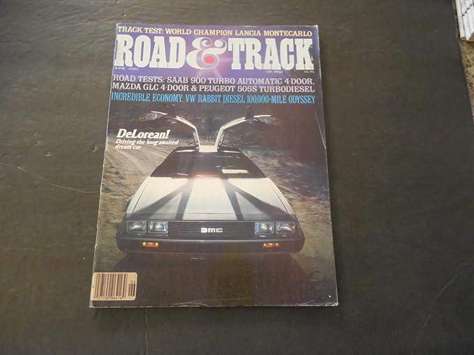 Road And Track Jun 1981 Saab; Mazda; Peugeot; VW; DeLorean; Lancia