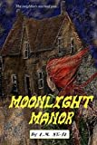 Moonlight Manor, L. M. Neal, 1496004949