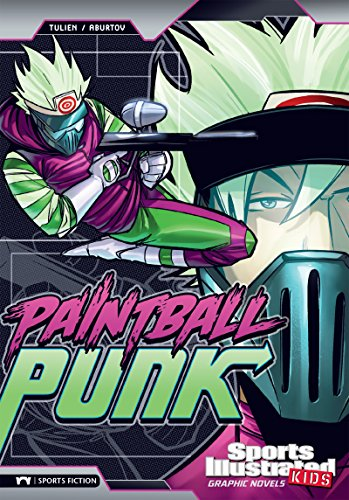 Paintball Punk (Sports Illustrated Kids Graphic - Paintball E
