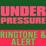 Under Pressure Ringtone