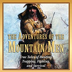 The Adventures of the Mountain Men