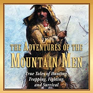 The Adventures of the Mountain Men Audiobook