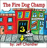 The Fire Dog Champ, Jeff Chandler, 1424186153