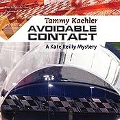 Avoidable Contact: A Kate Reilly Mystery | Tammy Kaehler