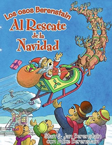 The Berenstain Bears Save Christmas (Spanish edition) by HarperCollins Espanol