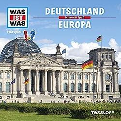 Deutschland / Europa (Was ist Was 34)