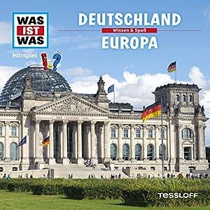 Deutschland / Europa (Was ist Was 34) Hörspiel