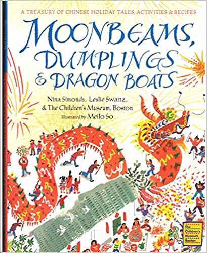 Suche nach PDF-eBooks-Downloads Moonbeams, Dumplings & Dragon Boats: A Treasury of Chinese Holiday Tales, Activities & Recipes by Nina Simonds 0152019839 PDF