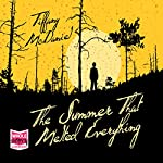 The Summer That Melted Everything | Tiffany McDaniel