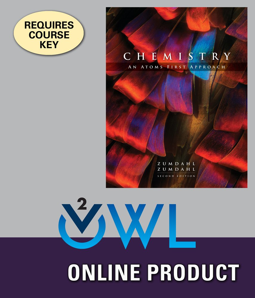 Amazon.com: OWLv2 Online Homework System to Accompany Zumdahl/Zumdahl's  Chemistry: An Atoms First Approach, 2nd Edition, 4 terms (24 months):  Courses