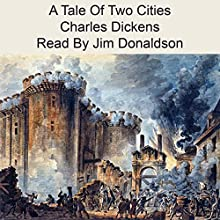 A Tale of Two Cities Audiobook by Charles Dickens Narrated by Jim Donaldson