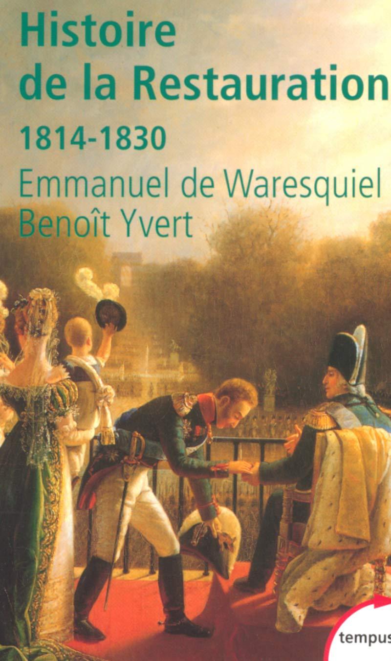 histoire de la restauration 1814 1830