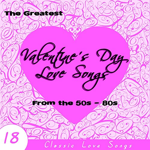 The Greatest Valentine's Day L...