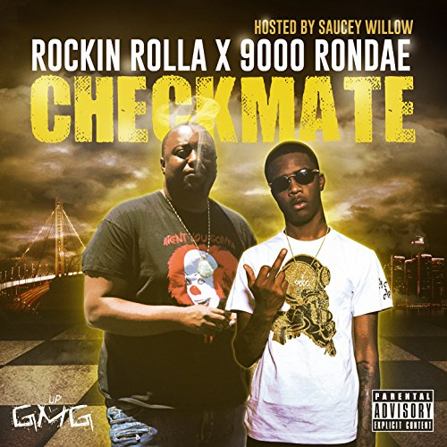 Checkmate (Hosted by Saucey Willow) [Explicit] (Check Willow)