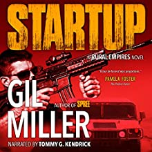 Startup: Rural Empires, Book 1 Audiobook by Gil Miller Narrated by Tommy G. Kendrick