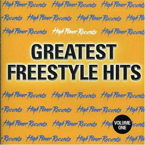 High Power Records - Greatest Freestyle Hits: Vol. 1 by HIGH POWER