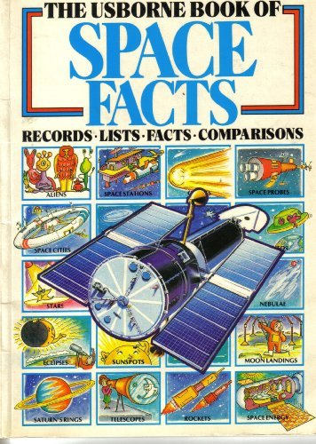 Usborne Book of Space Facts: Records, Lists, Facts, Comparisons (Usborne Facts & Lists)