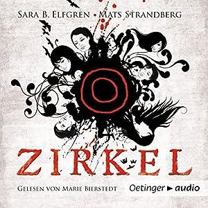 Zirkel (Engelsfors-Trilogie 1) Hörbuch