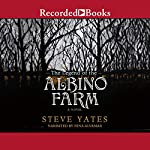 The Legend of the Albino Farm | Steve Yates