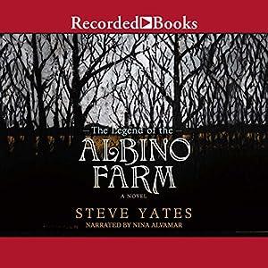 The Legend of the Albino Farm Audiobook