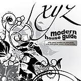 Modern House Guide - X/Y/Z