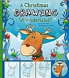 Christmas Drawing Wonderland!, Jennifer M. Besel, 1476530920