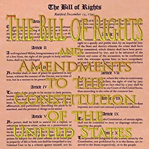 The Bill of Rights and Amendments to the Constitution Audiobook