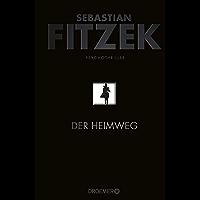 Der Heimweg: Psychothriller (German Edition)