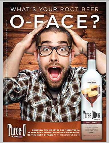 **PRINT AD** For Three Olives Root Beer Vodka What's Your O-Face? **PRINT (Vodka Root Beer)
