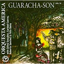 Vol. 4 - Guaracha-Son by Orquesta America (2011-10-11)