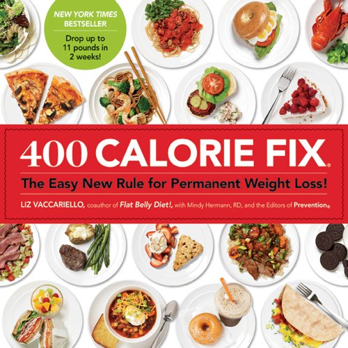 New Fix (400 Calorie Fix: The Easy New Rule for Permanent Weight Loss!)