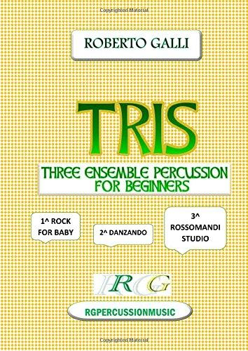 Download TRIS: THREE ENSEMBLE PERCUSSION FOR BEGINNERS pdf epub