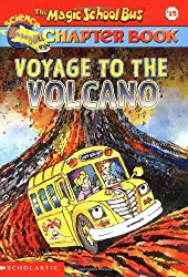 The Magic School Bus Science Chapter Book #15: Voyage to the Volcano (Magic School Bus Science Chapter Books)