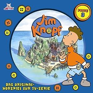 Jim Knopf 3 Hörspiel