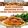 Home Cooking American Style from the Heartlands