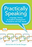 Practically Speaking: Language, Literacy, and