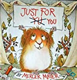 Just for You, Mercer Mayer, 0307125424