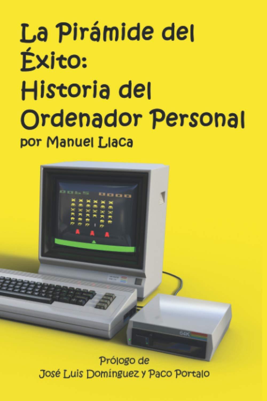 La Pirámide del Éxito: Historia del Ordenador Personal ...