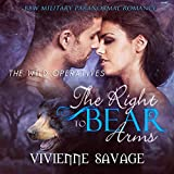 The Right to Bear Arms: Wild Operatives, Book 1