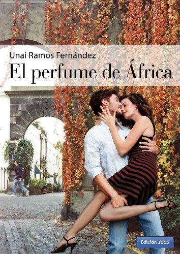 Descargar Libro El Perfume De África Unai Ramos-fernández