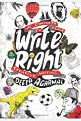 Write Right: A Complete Guide to Creative Writing Kindle Edition