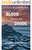 Blood Across the Divide (The Fiona Mason Mysteries Book 5)