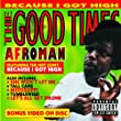 The Good Times [Enhanced CD]