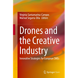 Drones and the Creative Industry: Innovative Strategies for European SMEs