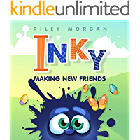 Inky Makes New Friends (Inky's Bedtime Stories Book 1)