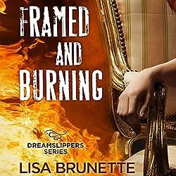 Framed and Burning